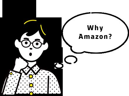 Why Amazon?